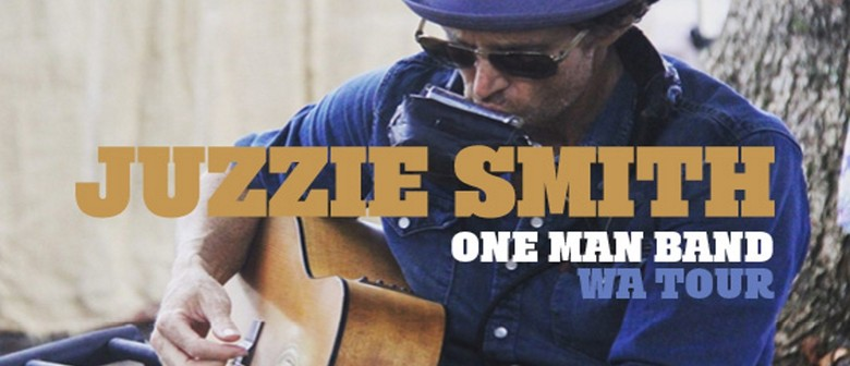 Juzzie Smith – One Man Band