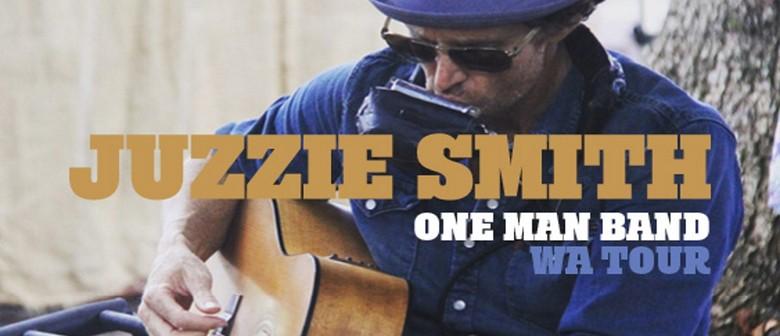 Juzzie Smith – One Man Band