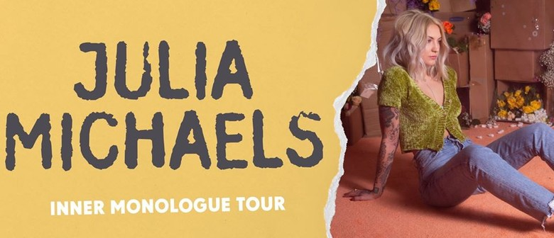 Julia Michaels – Inner Monologue Tour