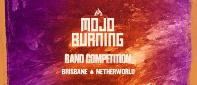 Mojo Burning Band Competition Final