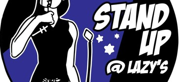 Friday Stand-up @ Lazy's