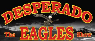 Desperados – The Eagles Show