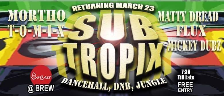 Sub Tropix Dancehall, Jungle Drum & Bass