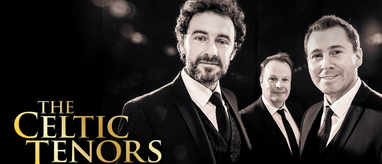 The Celtic Tenors – The Irish Songbook Tour