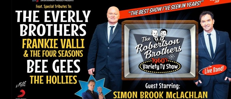 Robertson Brothers 60s Variety Show