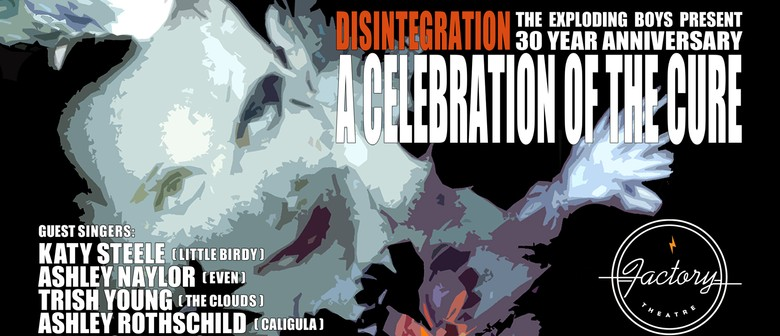 Disintegration 30 Years: A Cure Celebration