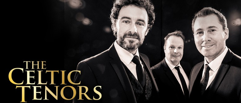 The Celtic Tenors – The Irish Songbook Tour