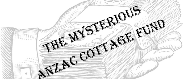 The Mysterious ANZAC Cottage Fund