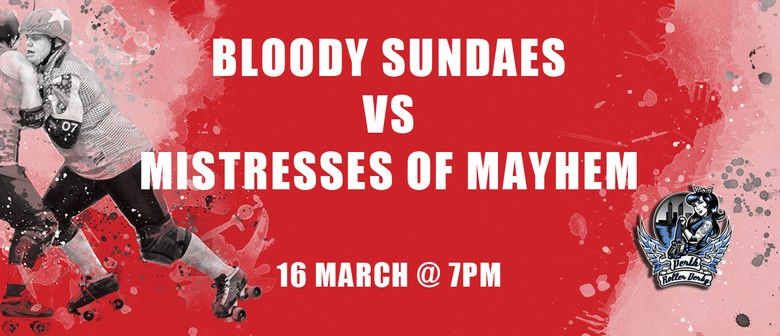 Perth Roller Derby – Bout 1 Bloody Sundaes Vs Mayhems