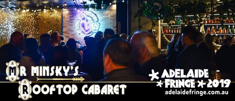Mr Minsky's Rooftop Cabaret – Adelaide Fringe: CANCELLED