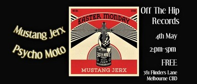 Mustang Jerx – Easter Monday