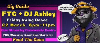 Swinging Friday with Feed The Cats & DJ Ashley