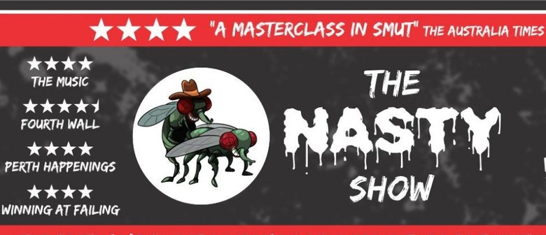 The Nasty Show – Perth Comedy Festival 2019