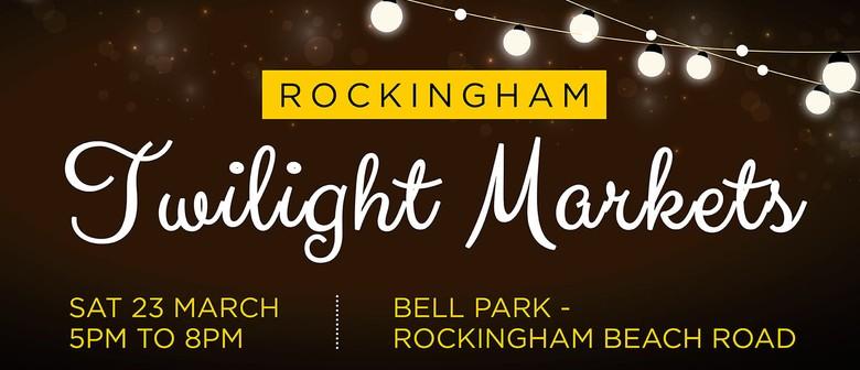 Rockingham Twilight Markets