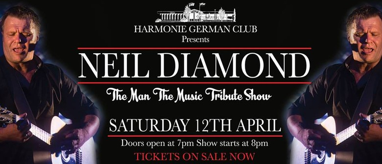 Neil Diamond – The Man, The Music Tribute Show