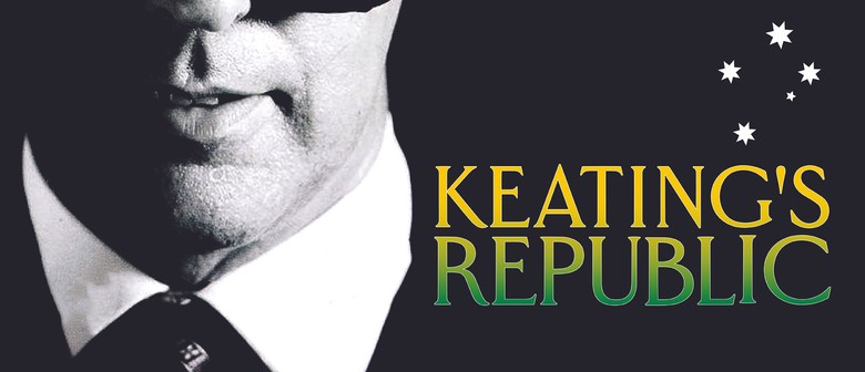 Keating's Republic – MICF 2019