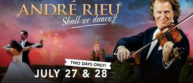 André Rieu's 2019 Maastricht Concert – Shall We Dance?