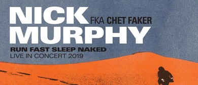 Nick Murphy – Run Fast Sleep Naked – Live In Concert 2019