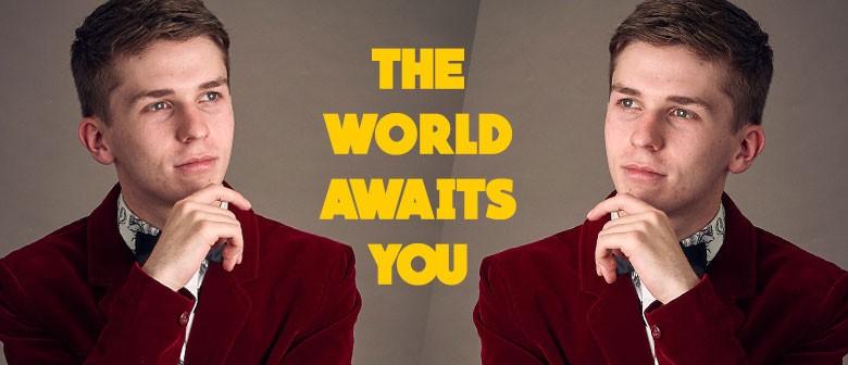 Secret Showcase: The World Awaits You