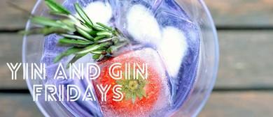 Yin & Gin Fridays