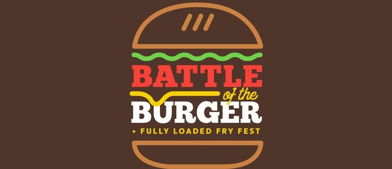 Battle of The Burger X Loaded Fry Fest