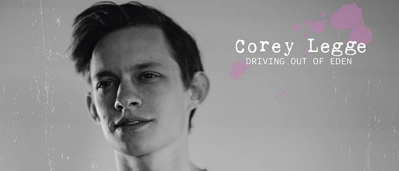 Corey Legge – Driving Out of Eden Tour