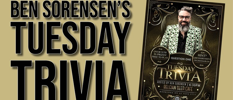 Tuesday Trivia With Ben Sorensen