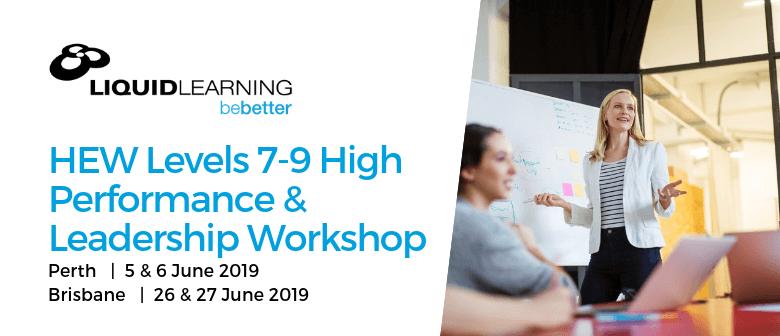 HEW Levels 7–9 High Performance & Leadership Workshop