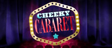 Cheeky Cabaret
