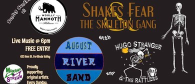 Shakes Fear, August River Band and Hugo Stranger