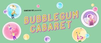 Bubblegum Cabaret