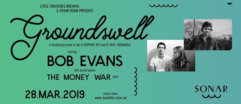 Groundswell Feat. Bob Evans & the Money War