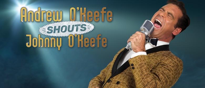 Andrew O'Keefe Shouts Johnny O'Keefe