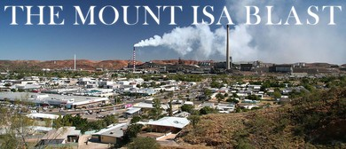 The Mount Isa Blast
