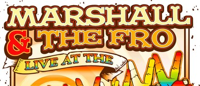 """Marshall & The Fro """"Live at The Backroom"""" at Hawkesbury"""