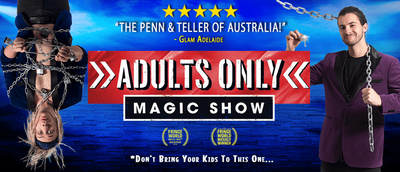Adults Only Magic Show