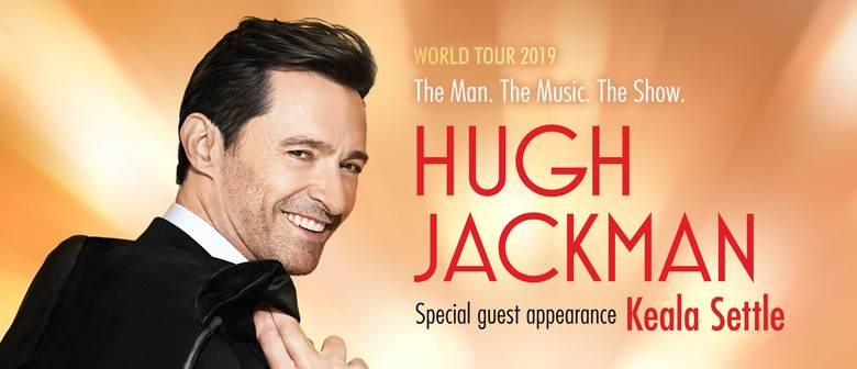Hugh Jackman – The Man. The Music. The Show. World Tour