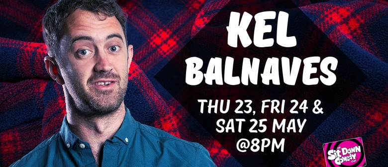 Stand Up Comedy With Kel Balnaves