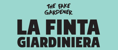 La Finta Giardiniera – The Fake Gardener