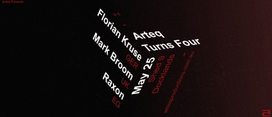 Arteq Turns Four With Florian Kruse, Mark Broom and Raxon