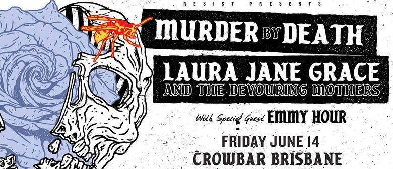 Murder By Death w/ Laura Jane Grace & The Devouring Mother