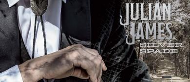 Julian James – Silver Spade Tour