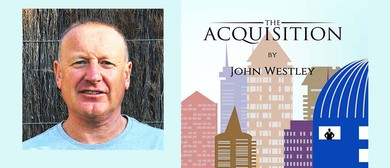 The Acquisition With John Westley