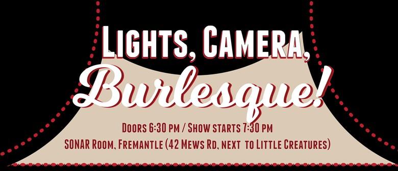 Lights, Camera, Burlesque