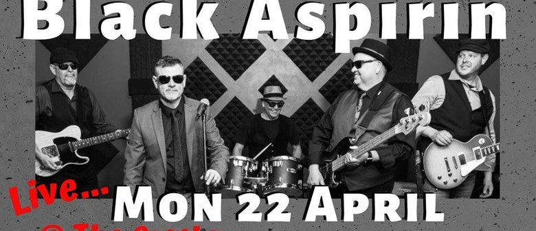 Black Aspirin Easter Monday