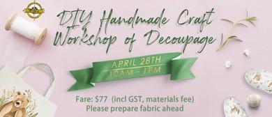 DIY Handmade Craft Workshop of Decoupage
