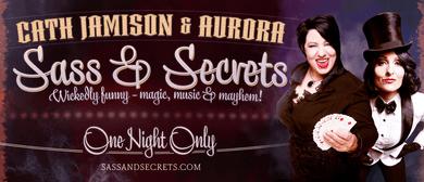 Cath Jamison & Aurora : Sass & Secrets