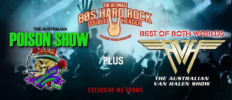 The Australian Poison & Van Halen Tribute Shows