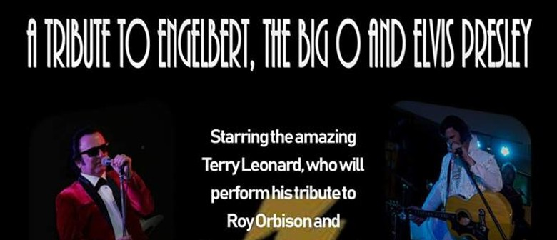 A Tribute to Engelbert, The Big O and Elvis Presley