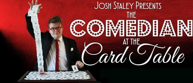 The Comedian at the Card Table
